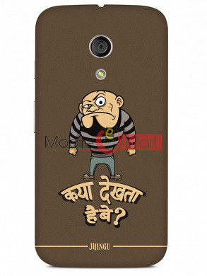Fancy 3D Kya Dekhta Hai Mobile Cover For Motorola Moto G