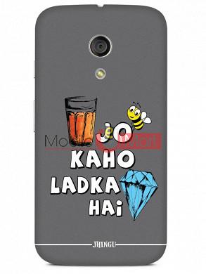 Fancy 3D Ladka Heera Hai Mobile Cover For Motorola Moto G