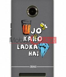 Fancy 3D Ladka Heera Hai Mobile Cover For Micromax Yuphoria
